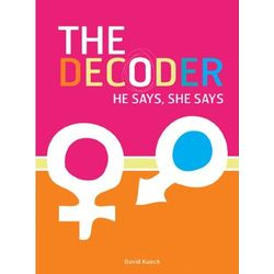 The Decoder - He Says, She Says Book