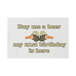 Buy me a Beer. 21st Birthday Junior Fit T-Shirt