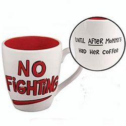No Fighting Mommy Mug