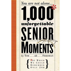 1,000* Unforgettable Senior Moments Book