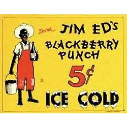 Drink Jim Ed's Blackberry Punch Sign