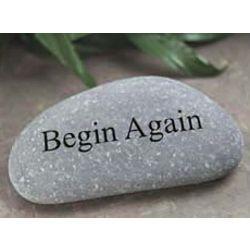 Begin Again Stone