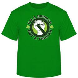 Drinker Not a Fighter Irish T-Shirt
