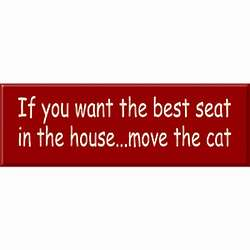 Best Seat in the House Cat Sign