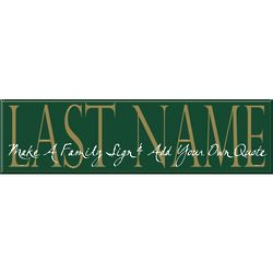 Personalized Family Name and Quote Sign