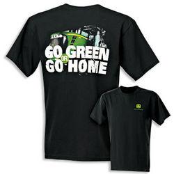 John Deere Go Green or Go Home T-Shirt
