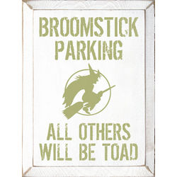Broomstick Parking Sign