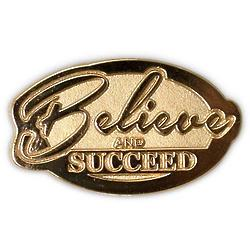 Believe and Succeed Lapel Pin