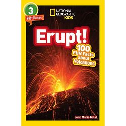 Erupt! 100 Fun Facts About Volcanoes Book