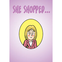Shop Til Dropped Funny Greeting Card