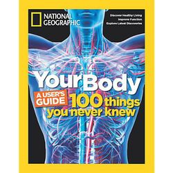 National Geographic Magazine: Your Body Special Issue