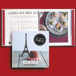 Le Petit Paris: French Finger Food Cookbook