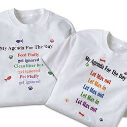 Personalized Pet Agenda for the Day T-Shirt