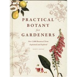 Practical Botany for Gardeners Book