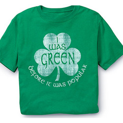 'Green Before It Was Popular' T-Shirt