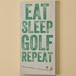 Eat, Sleep, Golf, Repeat Plaque