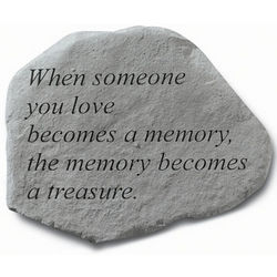 When Someone You Love Becomes A Memory Memorial Stone