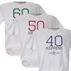 Birthdays Happen Personalized T-Shirt