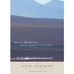 Desert Memories: Journeys Through The Chilean North