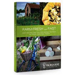 Farm-Fresh and Fast Cookbook