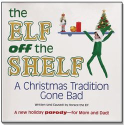 The Elf Off the Shelf for Parents Book