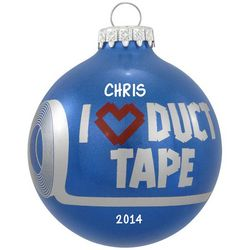 Personalized I Love Duct Tape Glass Ball Ornament