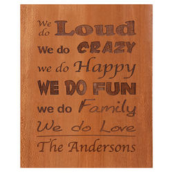 Personalized We Do Family Plaque
