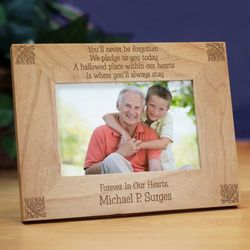 You'll Never Be Forgotten Memorial Wood Picture Frame