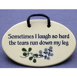 Laugh so Hard Ceramic Wall Plaque