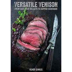 Versatile Venison Cookbook