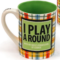 I Play a Round Golfer's Mug
