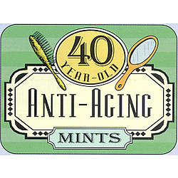 Over The Hill 40 Year Old Anti-Aging Mints