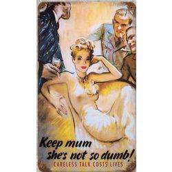 Keep Mum Metal Sign