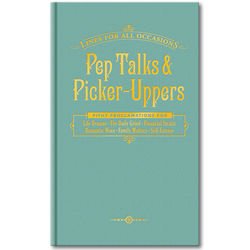 Pep Talks and Picker-Uppers for All Occasions Book