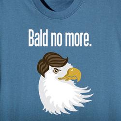 Bald No More Eagle Shirt