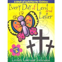 Every Day of Lent and Easter - A Book of Activities for Children