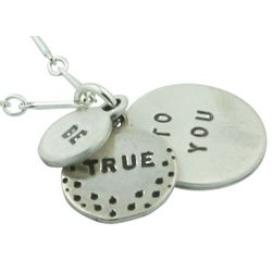 Be True To You Pendant