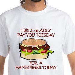 """Popeye """" I Will Gladly Pay You Tuesday"""" T-Shirt"""