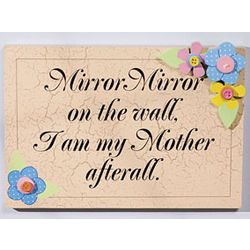 """Mirror Mirror on the Wall"" Sign"