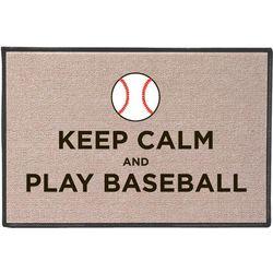 Keep Calm and Play Baseball Doormat