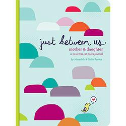 Just Between Us Mother & Daughter Journal
