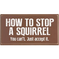 How to Stop a Squirrel Plaque