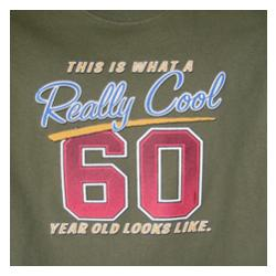 Really Cool 60 Year Old T-Shirt