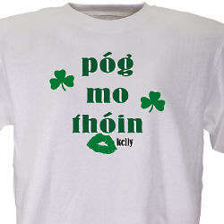 Pog Mo Thoin Personalized Irish T-Shirt