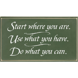 Start Where You Are Plaque