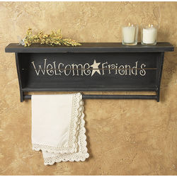 Welcome Friends Shelf