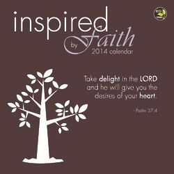 Inspired by Faith 2014 Wall Calendar