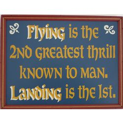 Flying Greatest Thrill Sign