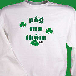 Pog Mo Thoin Personalized Irish Sweatshirt