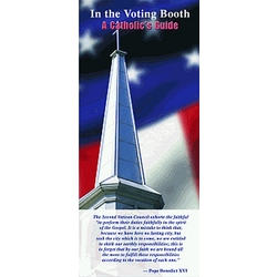 In the Voting Booth - A Catholic's Guide Pamphlet